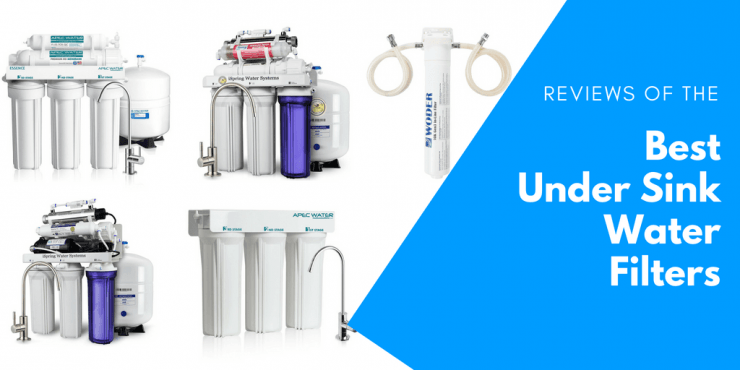 5 Best Under Sink Water Filter Reviews For 2019