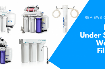 Best Under Sink Water Filter Reviews For 2019